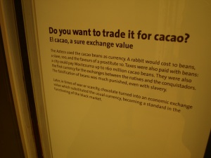 Some of the historical information about chocolate that you will find throughout the museum.